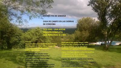 Hospedaje Casa De Campo En Las Sierras -la Granja-córdoba